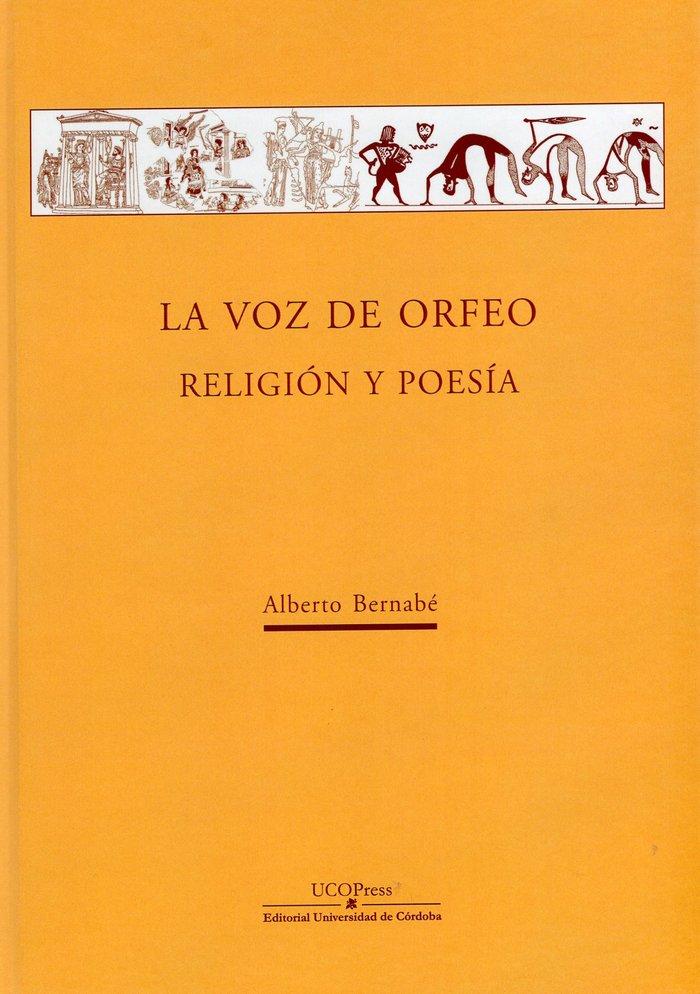 La voz de orfeo religion y poesia