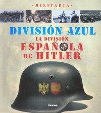 Division azul la division española de hitler