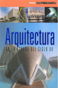 Arquitectura espaÑa siglo xx