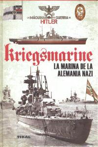 Kriegsmarine la marina de la alemania nazi