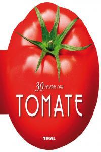 Tomate 30 recetas