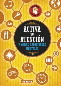Activa tu atencion y otras capacidades mentales