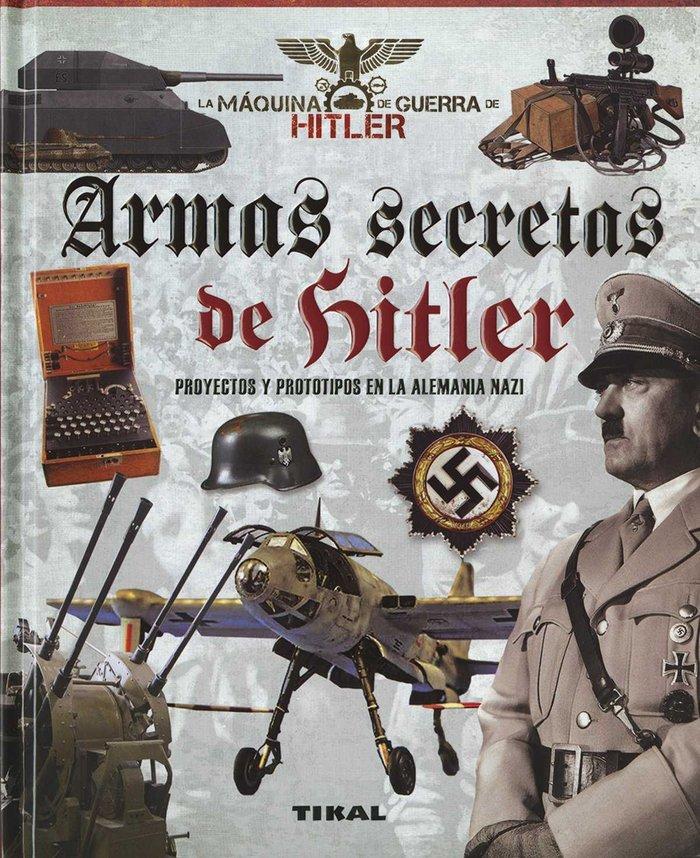 Armas secretas de hitler proyectos y prot