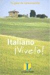 Italiano vivelo. tu guia de conversacion