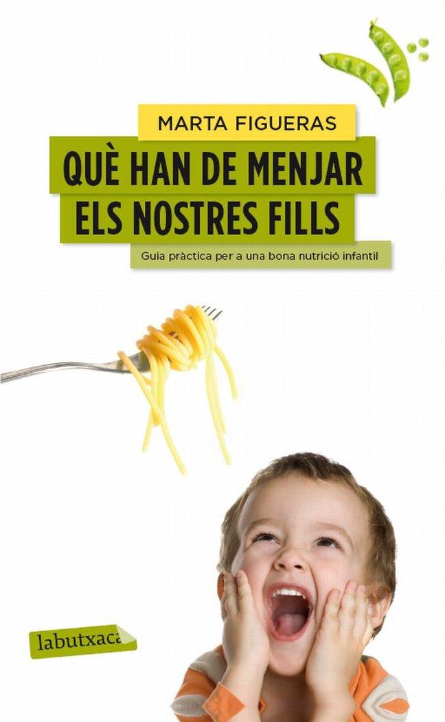 Que han de menjar els nostres fills