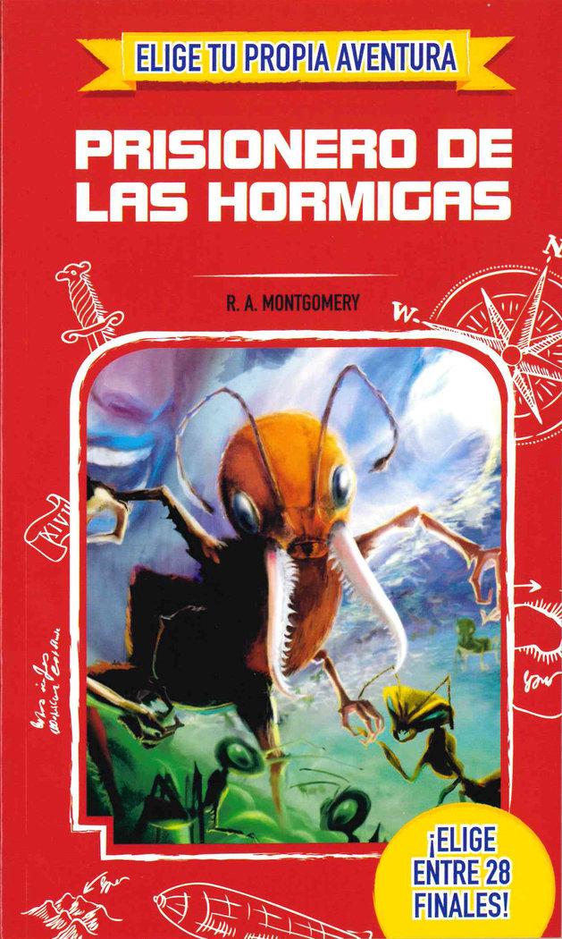 Elige tu propia aventura prisionero de las hormigas