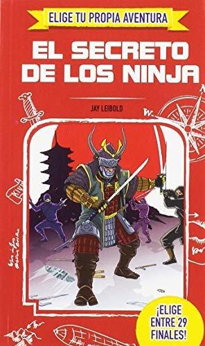 Elige tu propia aventura el secreto de los ninja