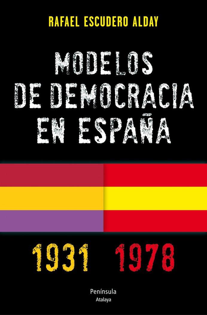 Modelos de democracia en españa 1931 1978