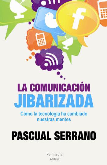 Comunicacion jibarizada como la tecnologia ha cambiado nues