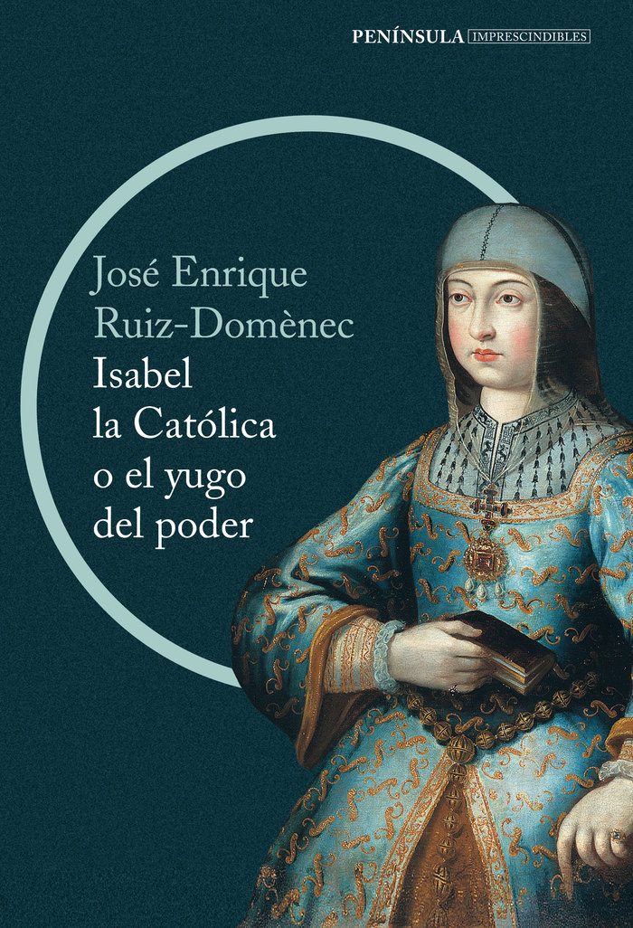 Isabel la catolica o el yugo del poder