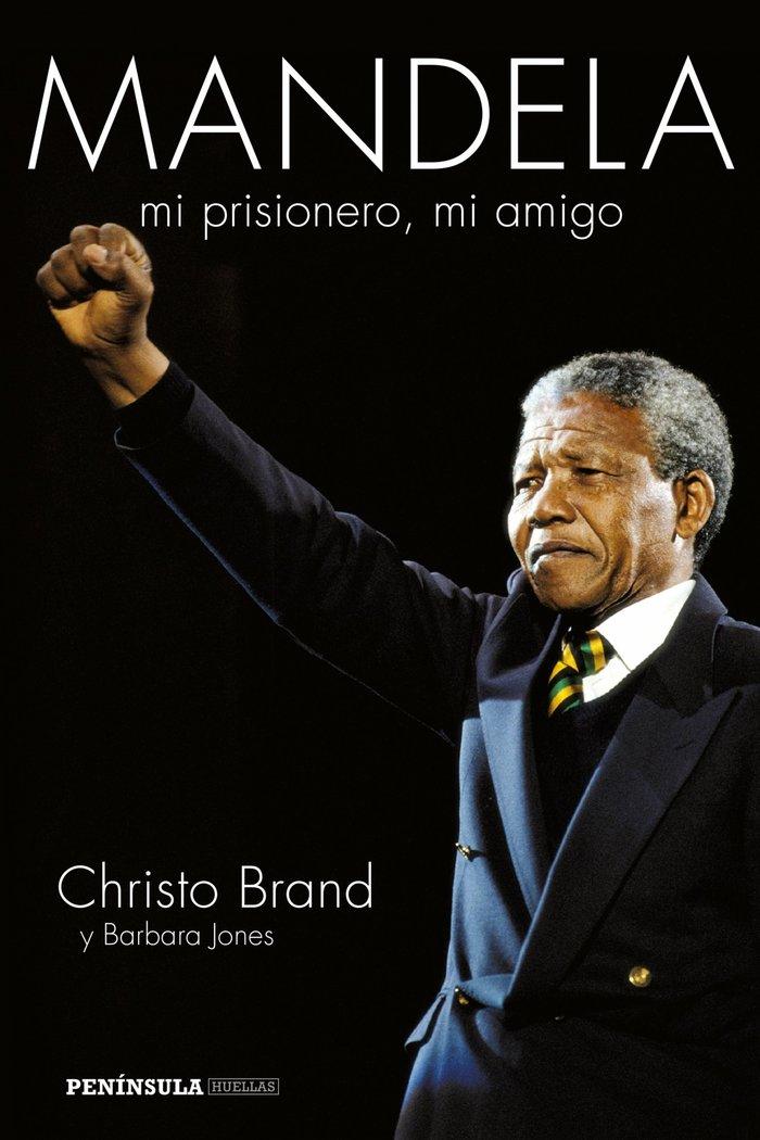 Mandela mi prisionero mi amigo
