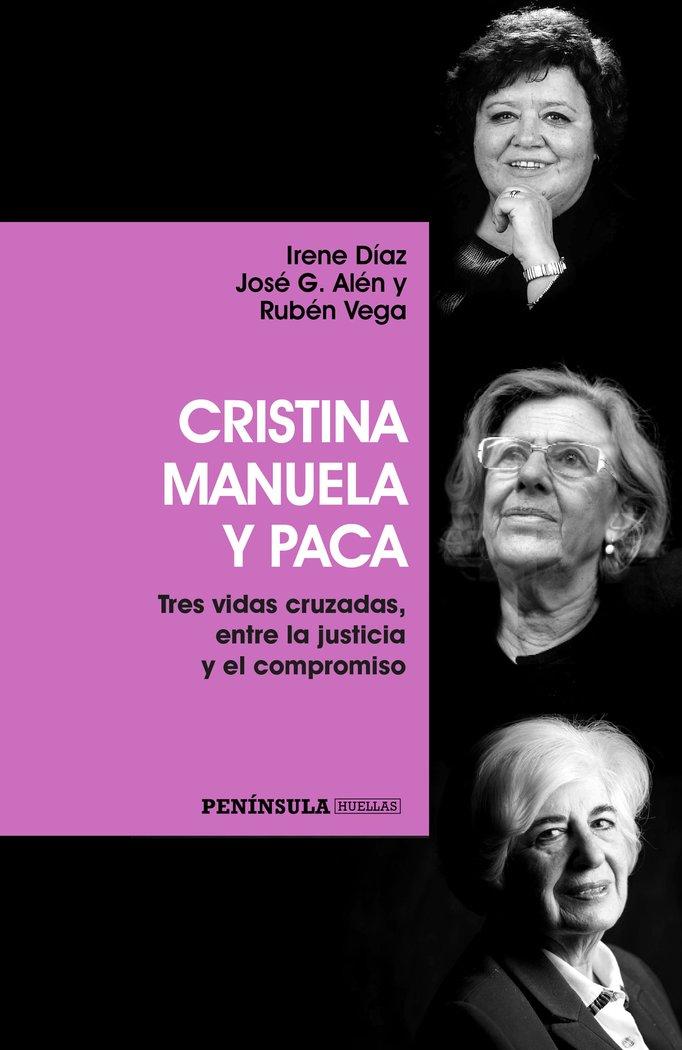 Cristina manuela y paca