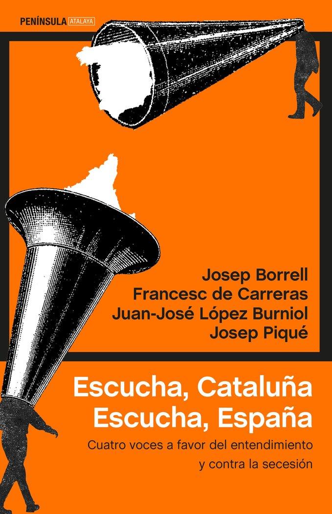 Escucha cataluña escucha españa