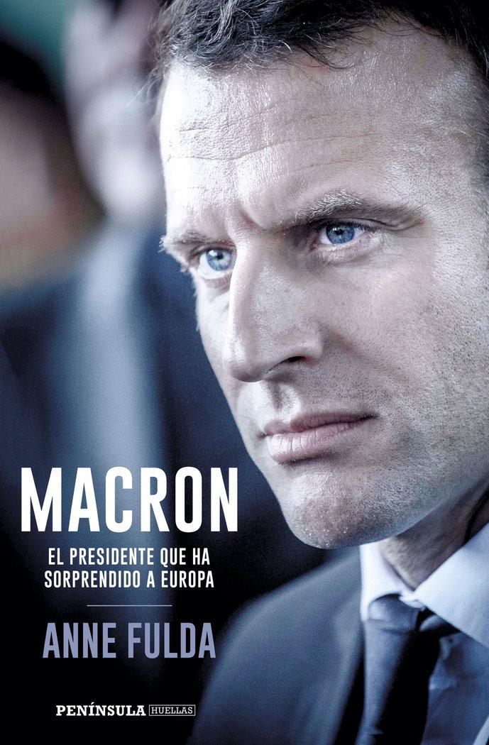 Macron el presidente que ha sorprendido a europa