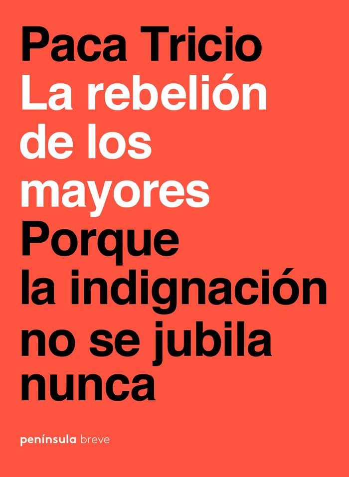 Rebelion de los mayores,la