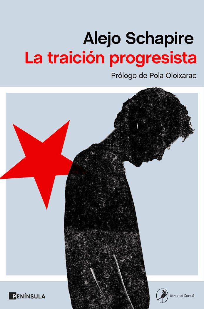 La traicion progresista