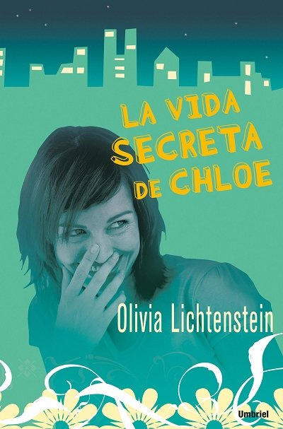 Vida secreta de chloe,la