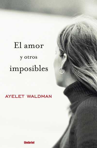 Amor y otros imposibles,el