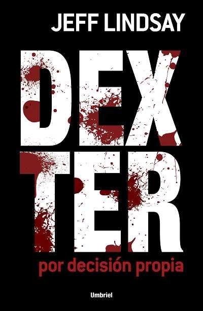 Dexter por decision propia
