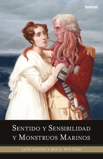 Sentido y sensibilidad y monstruous marinos