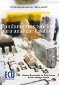 Fundamentos teoricos para analizar circuitos