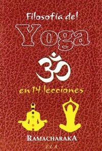 Filosofia del yoga en 14 lecciones
