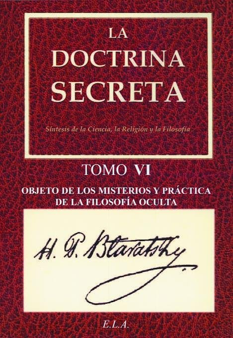 Doctrina secreta tomo vi - objeto de los misterios...