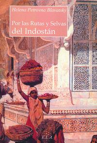 Por las rutas y selvas del indostan