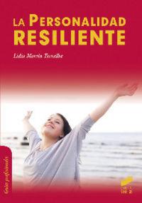 Personalidad resiliente, la