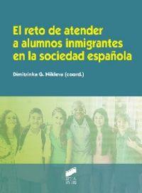Reto de atender a alumnos inmigr. sociedad española,el