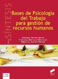 Bases de psicologia del trabajo para gestion de rr.hh