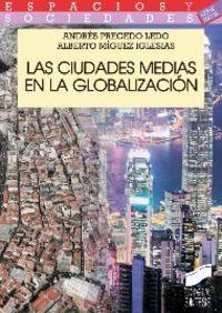 Ciudades medias en la globalizacion, las