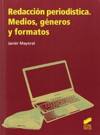 Redaccion periodistica medios generos y formatos
