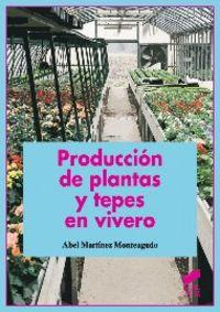 Produccion de plantas y tepes en vivero