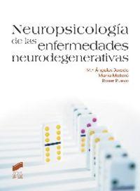 Neuropsicologia de las enfermedades neurodegenerativas