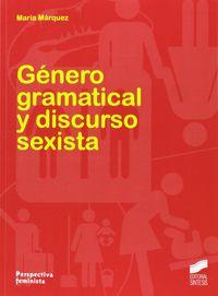 Genero gramatical y discurso sexista