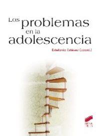 Problemas en la adolescencia, los