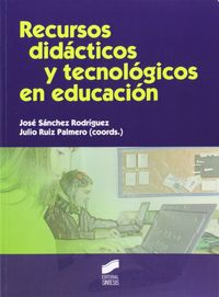 Recursos didacticos y tecnologicos en educacion