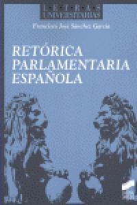 Retorica parlamentaria española