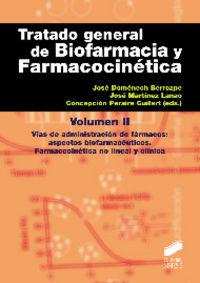 Tratado general de biofarmacia y farmacocinetica ii