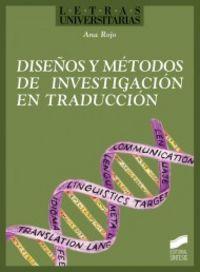 Diseños y metodos de investigacion en traduccion