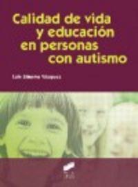 Calidad de vida y educacion en personas con autismo  educar