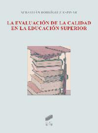 Evaluacion de la calidad en la educacion superior, la