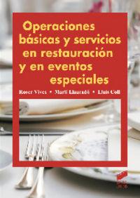 Operaciones basicas y servicios en restauracion y en eventos