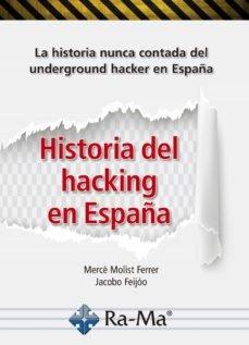 Historia del hackin en españa