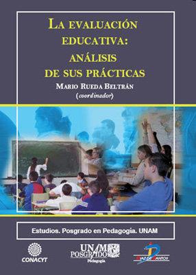 Evaluacion educativa: analisis de sus practicas,la