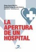 Apertura de un hospital,la