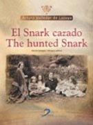 Snark cazado / the hunted snark,el