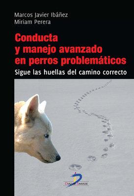 Conducta y manejo avanzado en perros problematicos