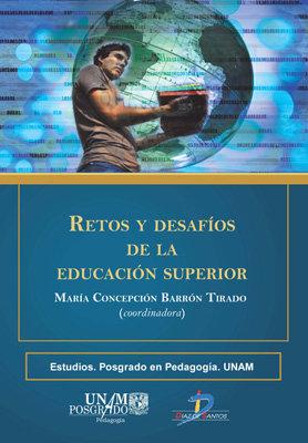 Retos y desafios de la educacion superior